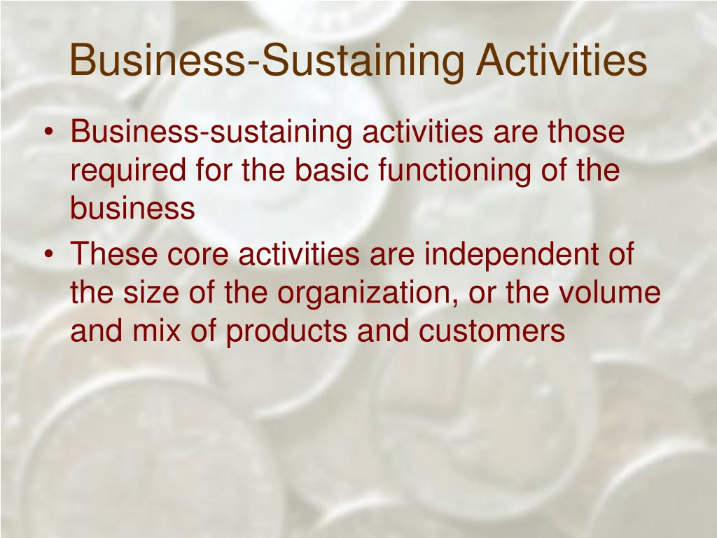 Business-Sustaining Activities