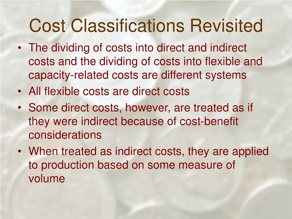Cost Classifications Revisited