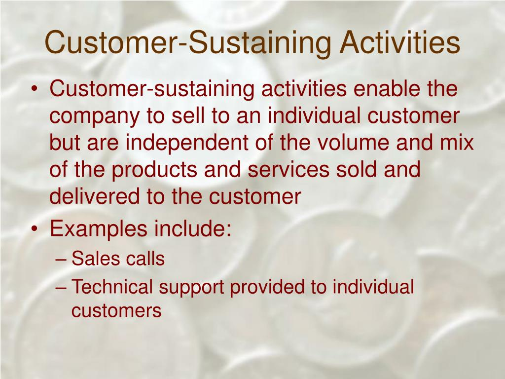Customer-Sustaining Activities