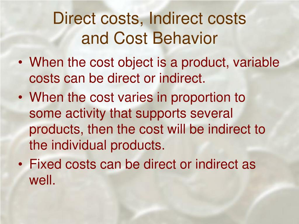 Direct costs, Indirect costs