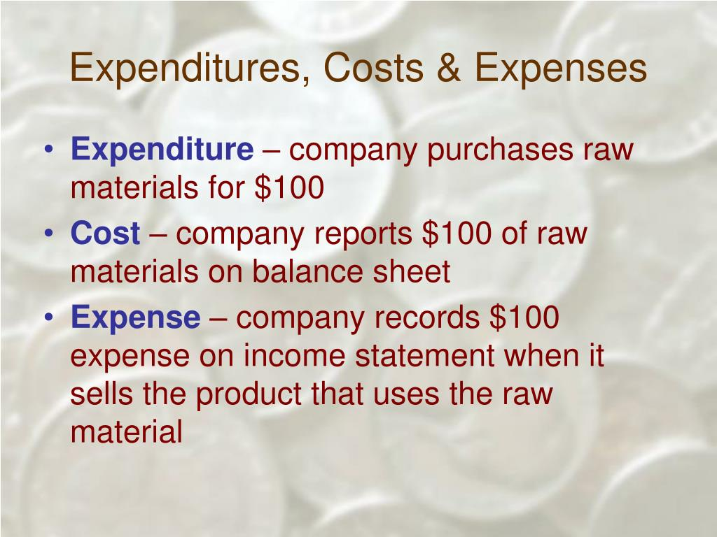 Expenditures, Costs & Expenses