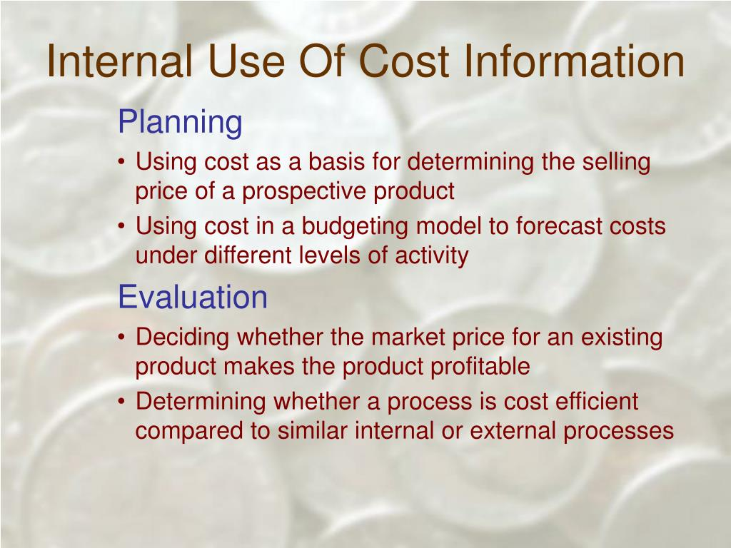 Internal Use Of Cost Information