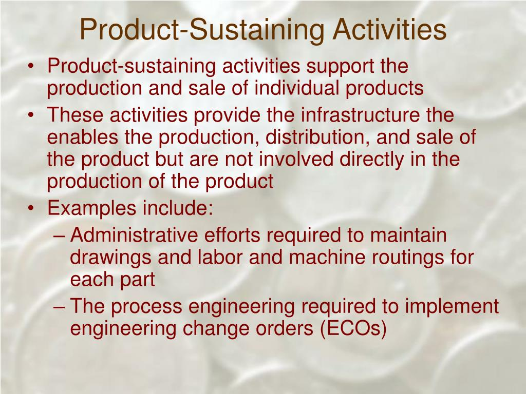 Product-Sustaining Activities