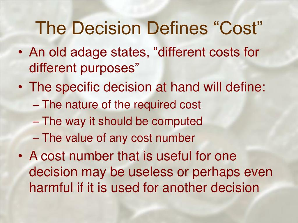 "The Decision Defines ""Cost"""