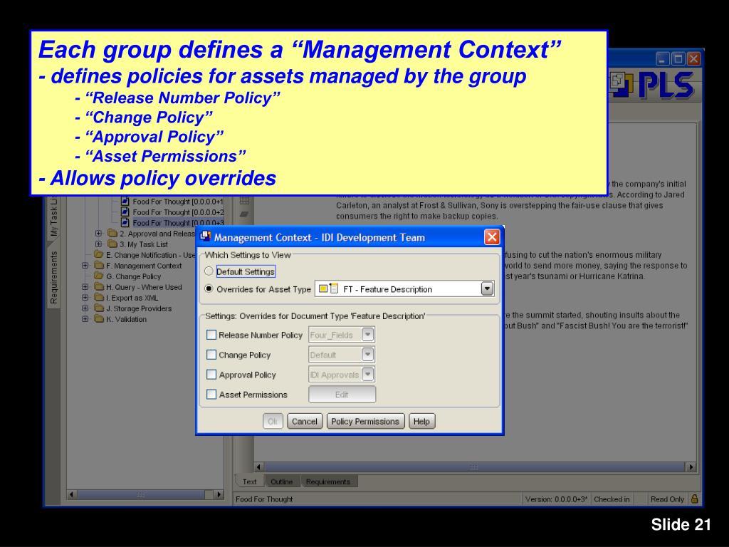 """Each group defines a """"Management Context"""""""