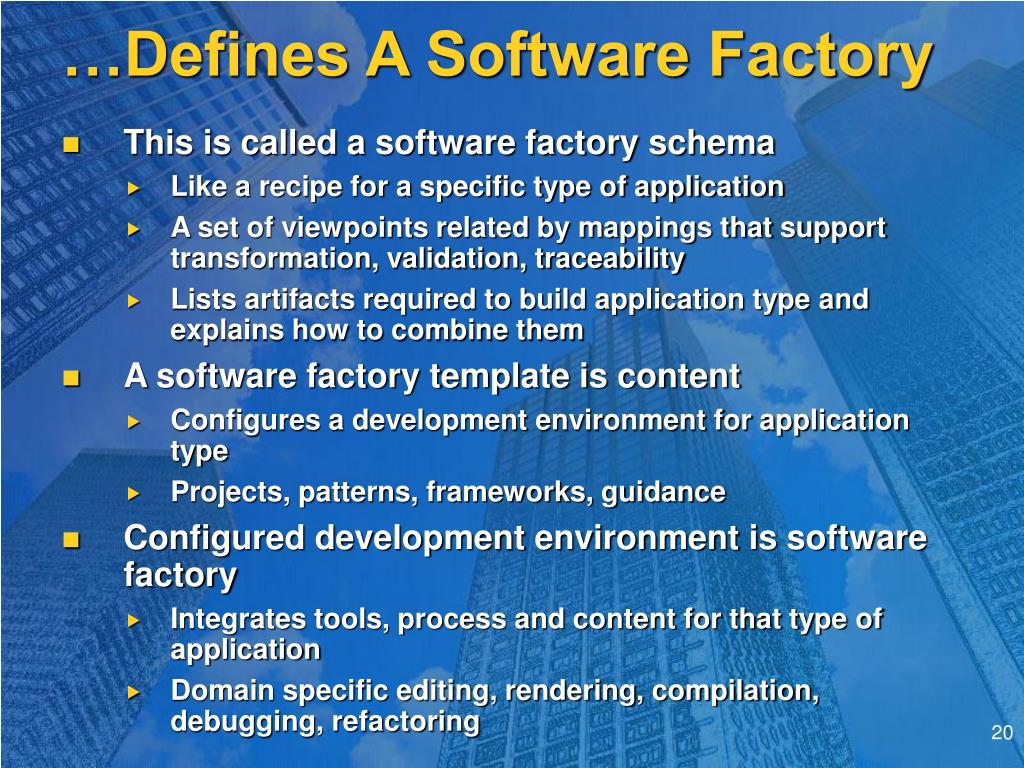 …Defines A Software Factory