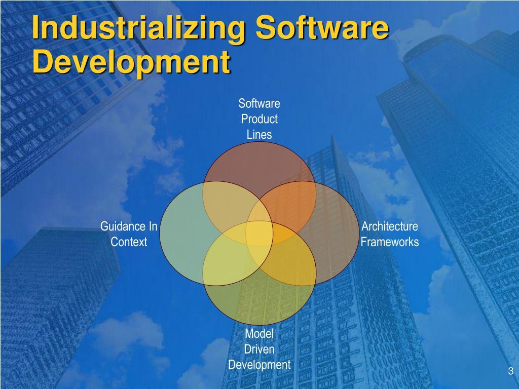 Industrializing Software Development