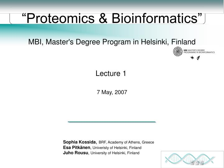"""Proteomics & Bioinformatics"""