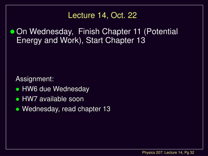 Lecture 14, Oct. 22