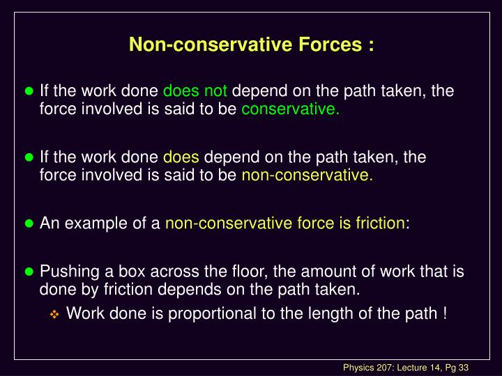 Non-conservative Forces :