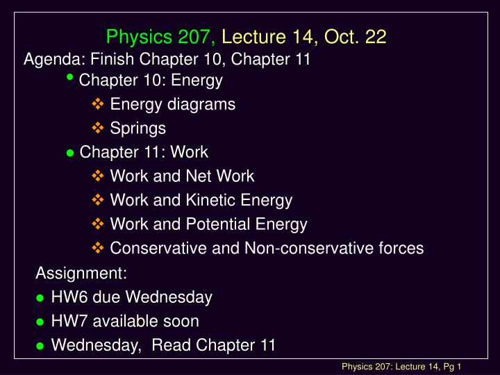 Physics 207 lecture 14 oct 22