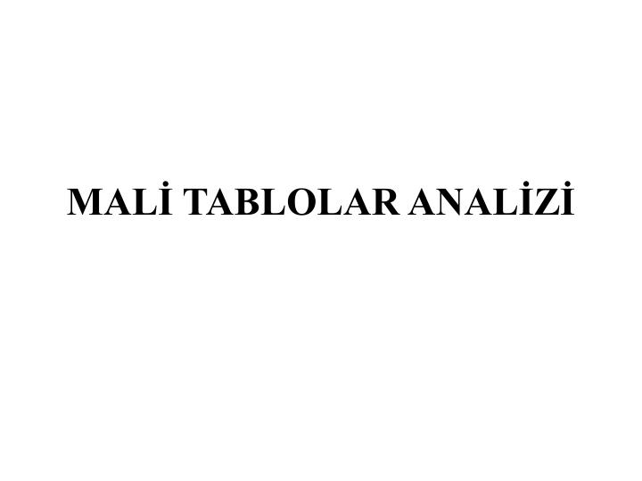 MAL TABLOLAR ANALZ