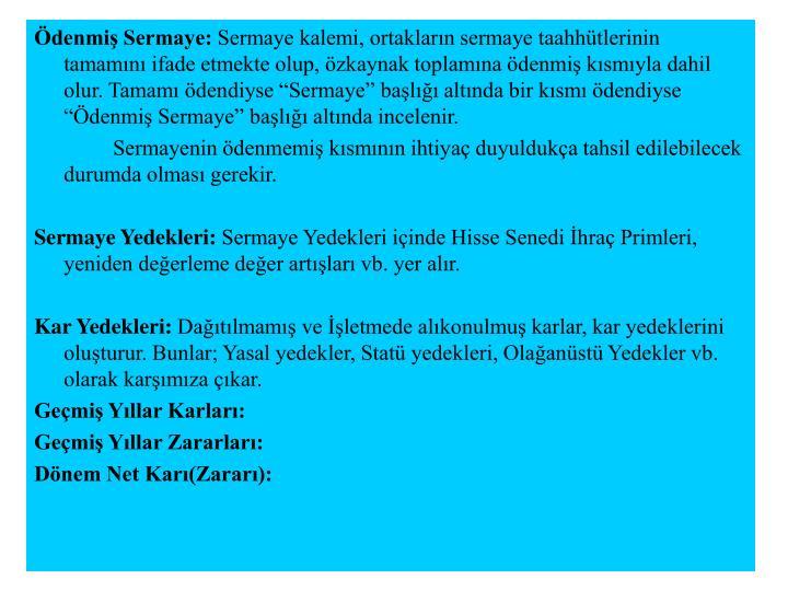 Ödenmiş Sermaye: