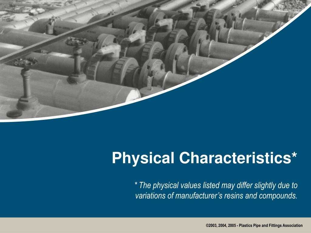 Physical Characteristics*