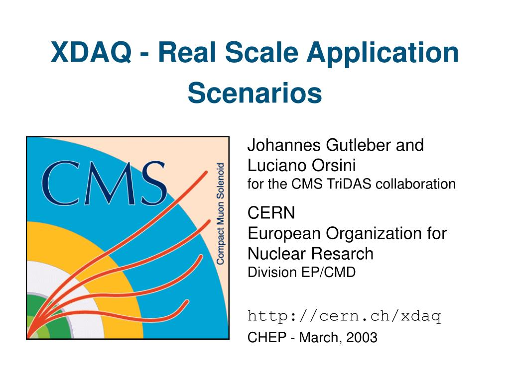 XDAQ - Real Scale Application