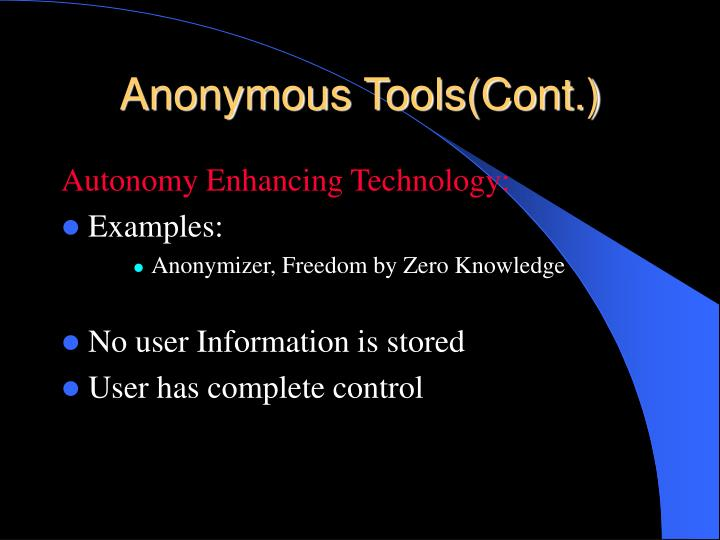 Anonymous Tools(Cont.)
