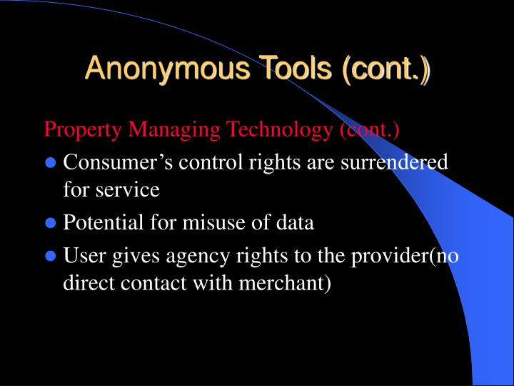 Anonymous Tools (cont.)