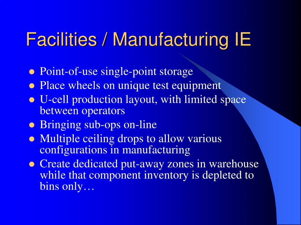 Facilities / Manufacturing IE