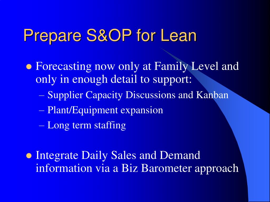 Prepare S&OP for Lean