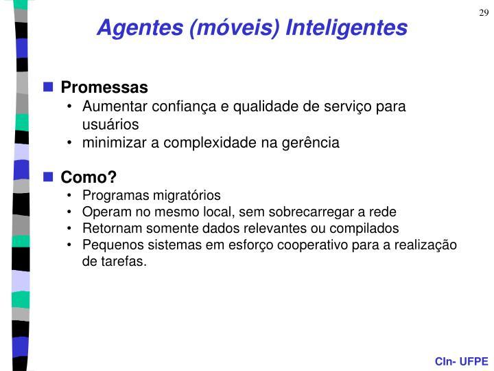 Agentes (móveis) Inteligentes