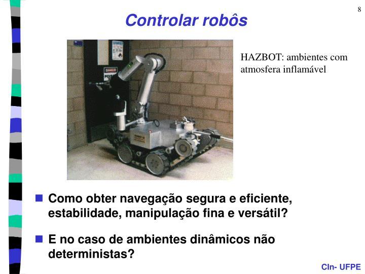 Controlar robôs