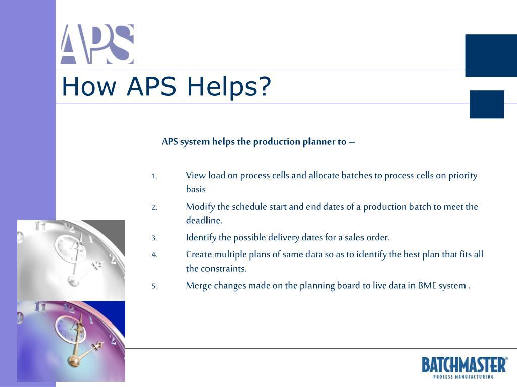 How APS Helps?
