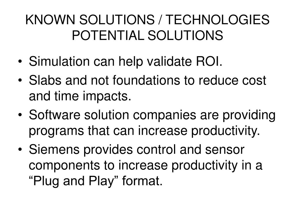 KNOWN SOLUTIONS / TECHNOLOGIES