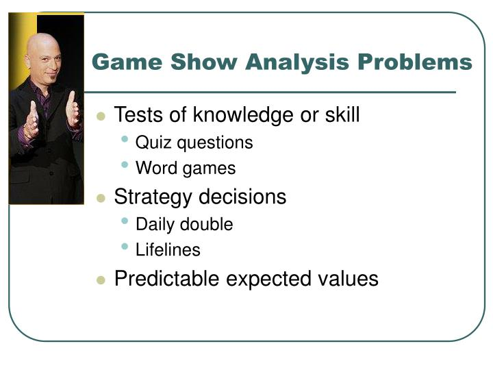 Game show analysis problems l.jpg
