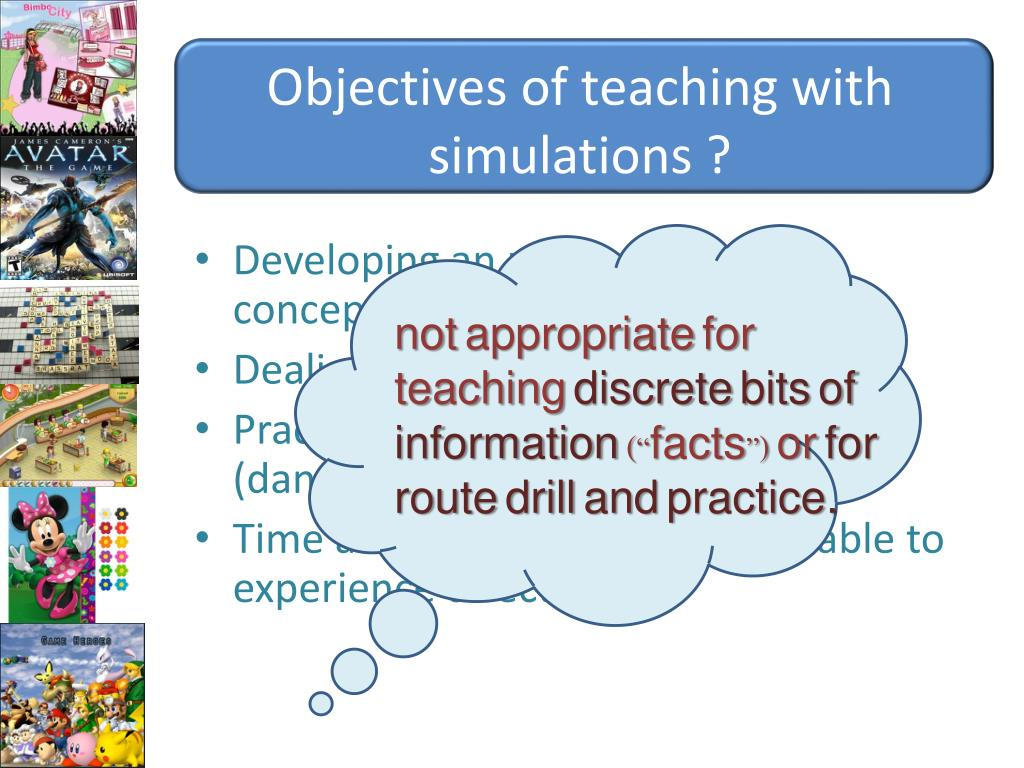 Objectives of teaching with simulations ?