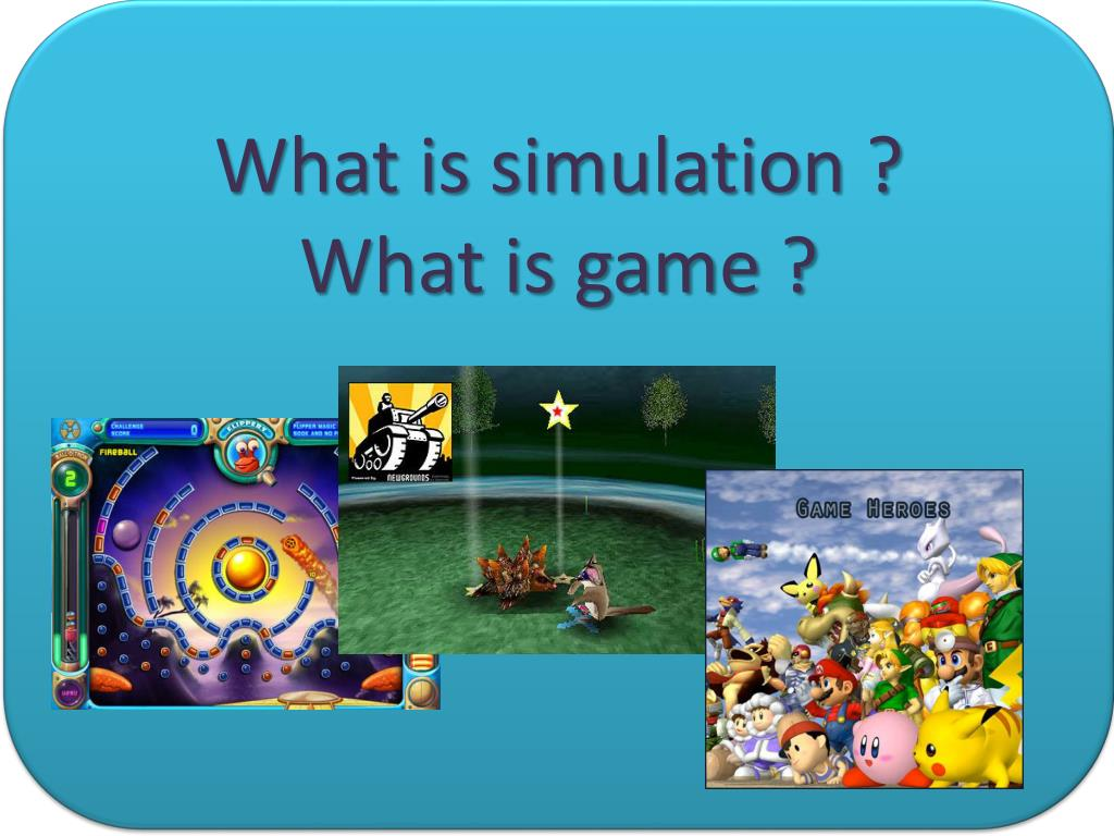 What is simulation ?
