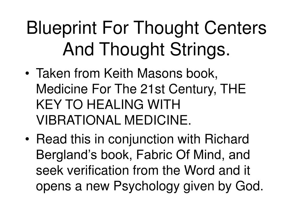 Blueprint For Thought Centers And Thought Strings.