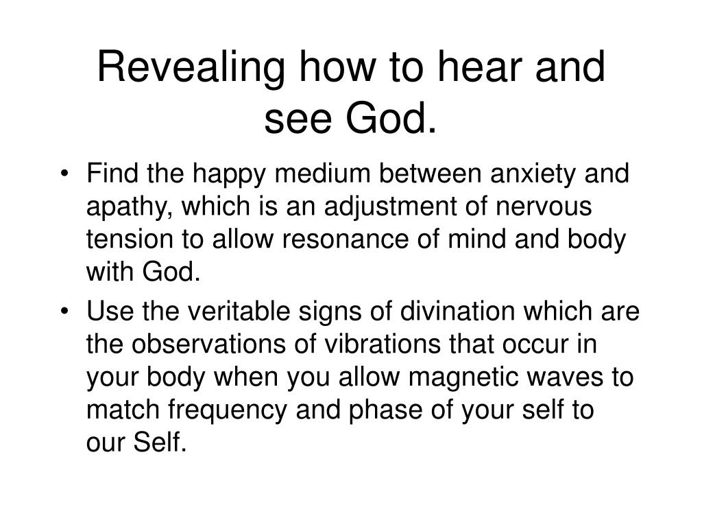 Revealing how to hear and see God.