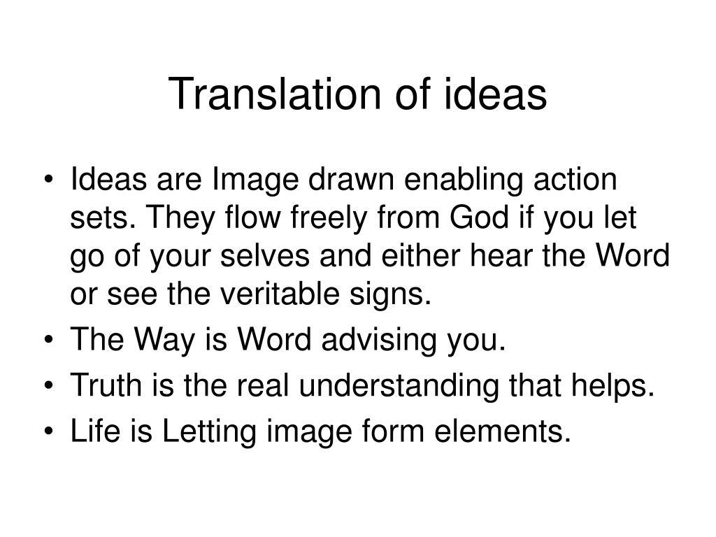 Translation of ideas