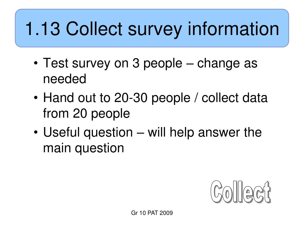 1.13 Collect survey information