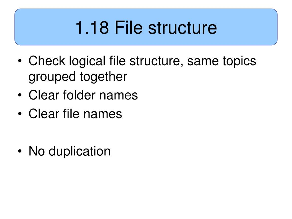 1.18 File structure