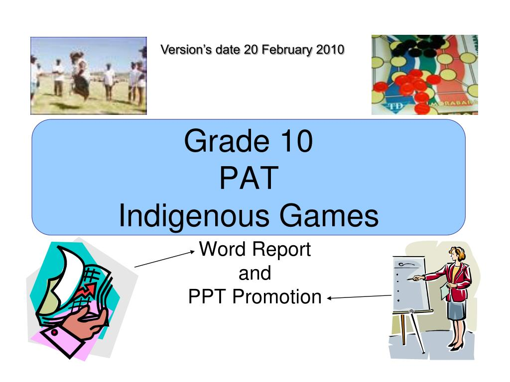 grade 10 pat indigenous games