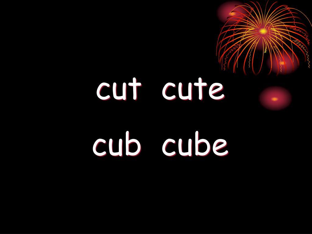 cut  cute
