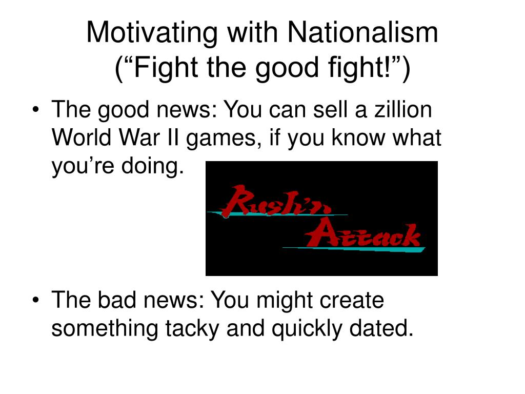 Motivating with Nationalism