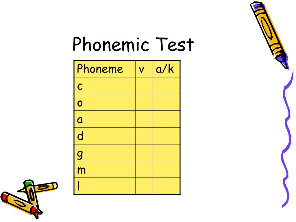 Phonemic Test