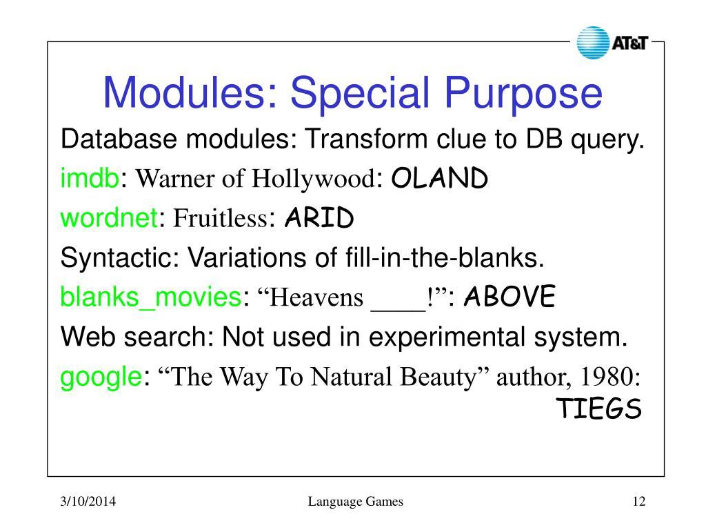 Modules: Special Purpose