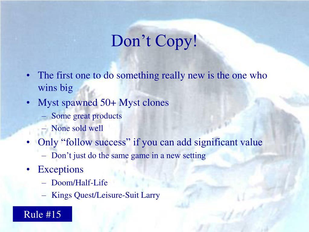Don't Copy!