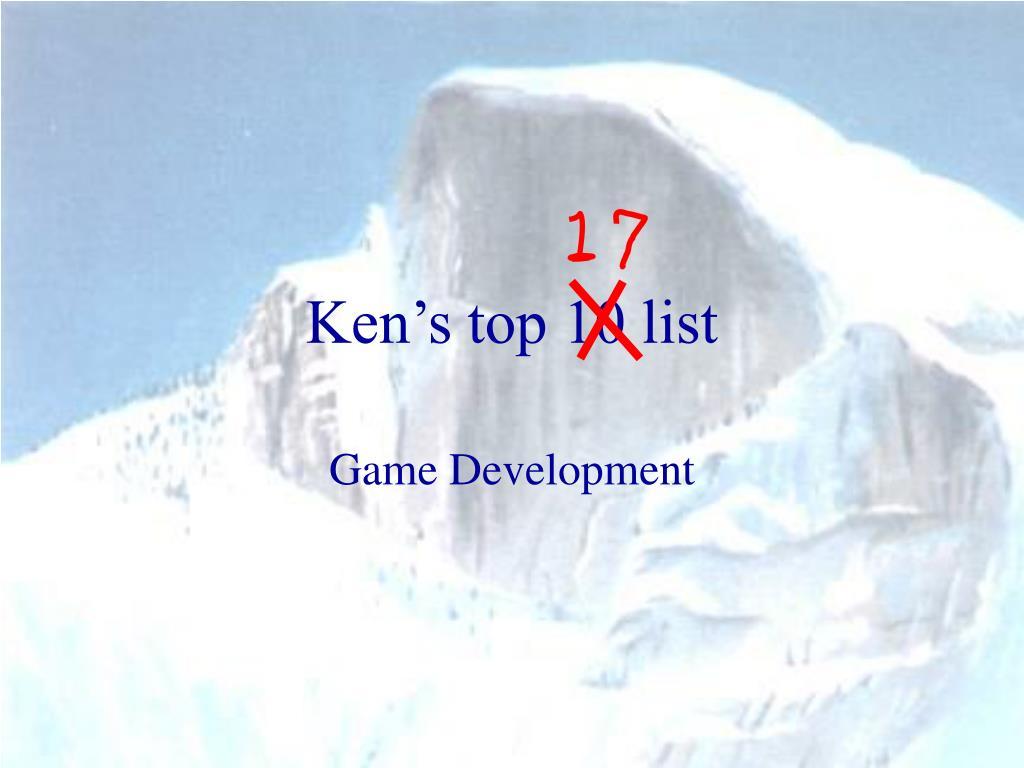 Ken's top 10 list