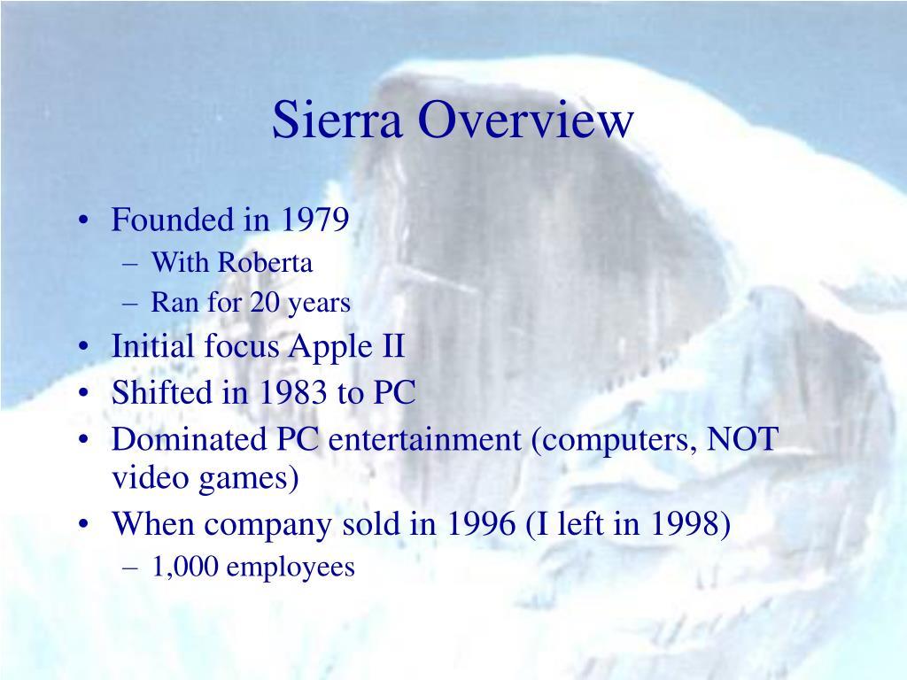 Sierra Overview