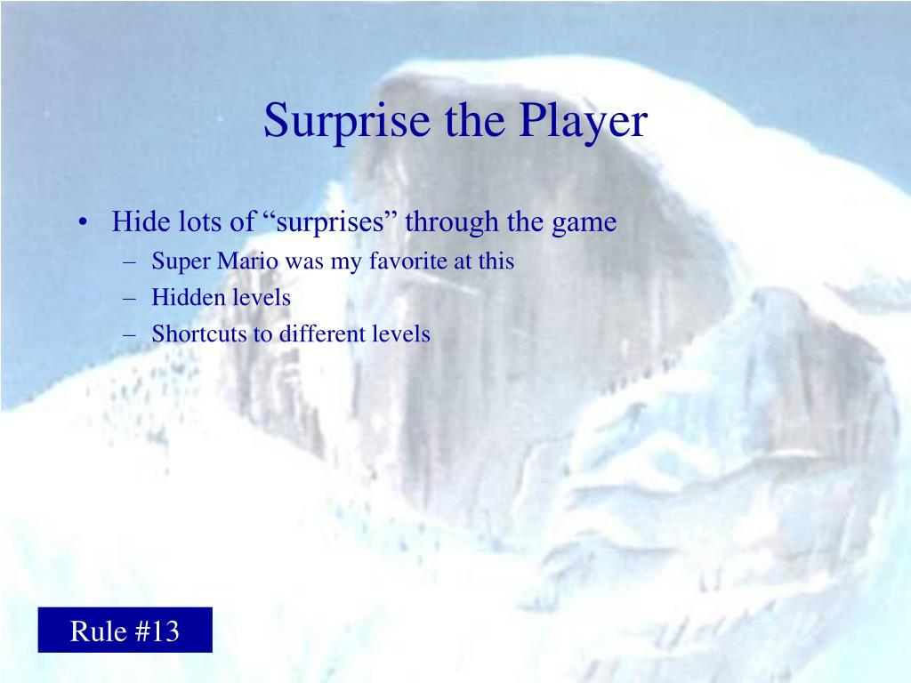 Surprise the Player
