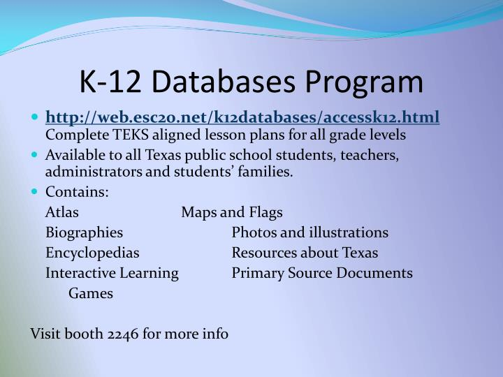 K 12 databases program l.jpg