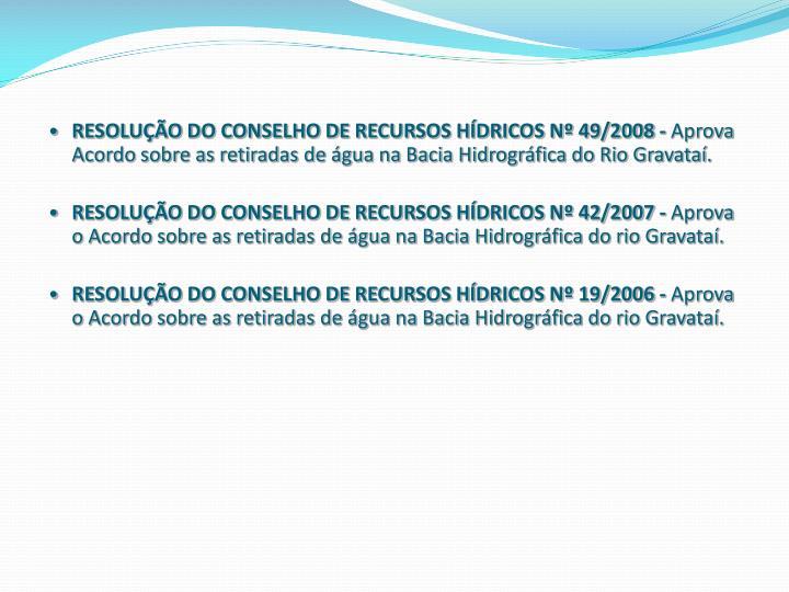 RESOLUÇÃO DO CONSELHO DE RECURSOS HÍDRICOS Nº 49/2008 -