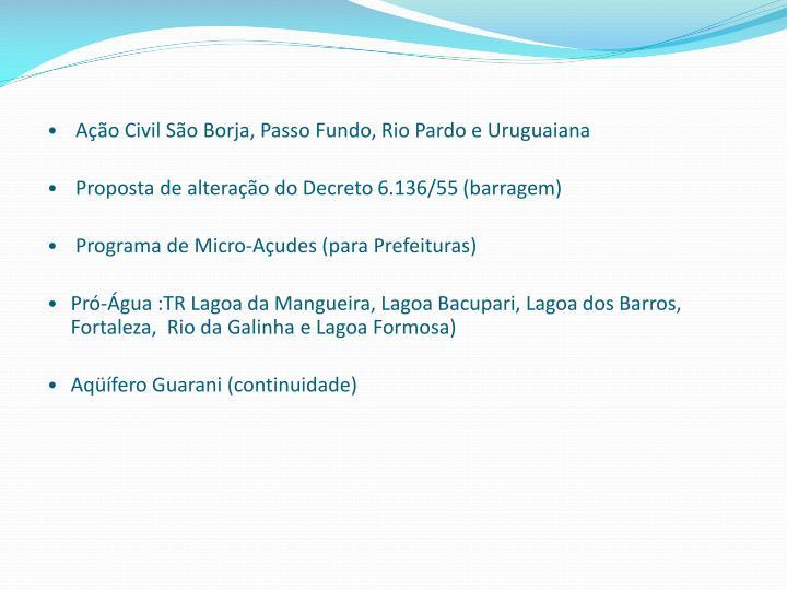 Ação Civil São Borja, Passo Fundo, Rio Pardo e Uruguaiana
