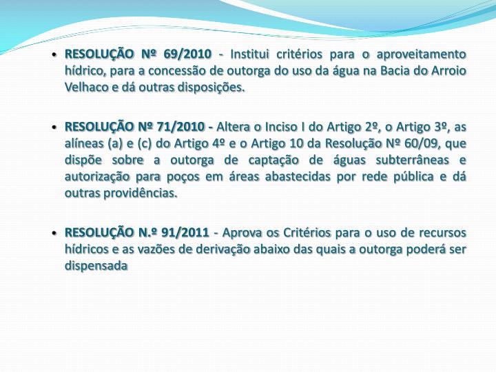 RESOLUÇÃO Nº 69/2010