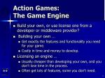 action games the game engine