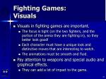 fighting games visuals